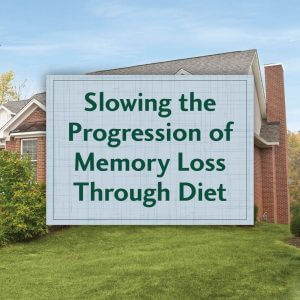 Slowing the Progression of Memory Loss Through Diet - Event title slide
