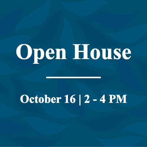 Open House - October 16 from 2 - 4 PM