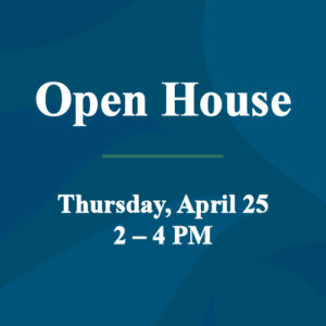 Open House April 25